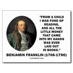 Benjamin Franklin Fond Of Reading Money Quote Postcard