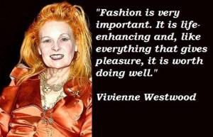 Vivienne westwood famous quotes 1