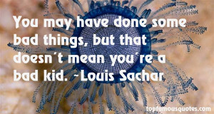 Favorite Louis Sachar Quotes