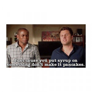 One of my favorite Psych quotes!