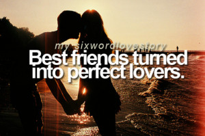 Best friends turned into perfect lovers.