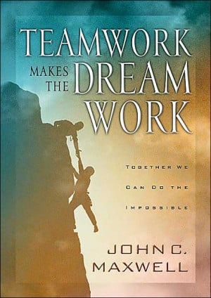 John Maxwell Quotes On Teamwork