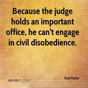 the importance of civil disobedience Civil disobedience is usually defined as pertaining to a citizen's relation to the state and its laws, as distinguished from a constitutional impasse, in which two public agencies, especially two equally sovereign branches of government, conflict.