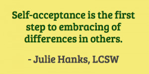 Self-acceptance is the first step to embracing of differences in
