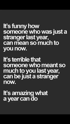 ... means that you grow apart from someone who used to mean the world to