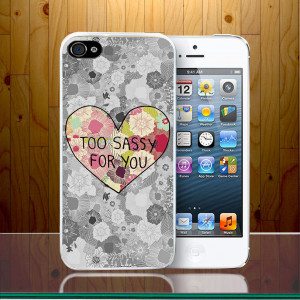 Too_sassy_for_you_girls_quirky_quote_cute_vibe_fun_party_hard_phone ...