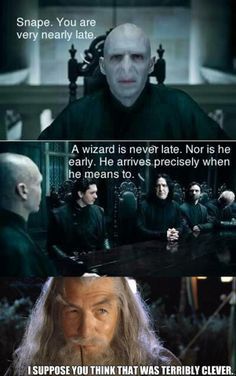 wizard is never late.