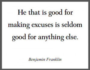Making Excuses Quotes