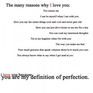 reasons why i love you you amaze me i can be myself when i am with you ...