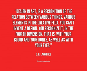 quote-D.-H.-Lawrence-design-in-art-is-a-recognition-of-1-168812.png
