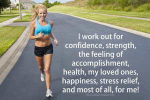 work out for confidence strength the feeling of accomplishment ...