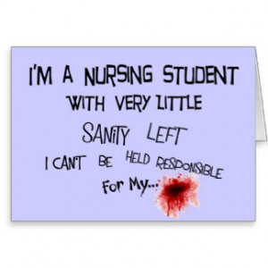 Funny Nursing Student T-shirts and Gifts Cards