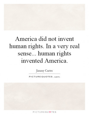 Human Rights Quotes America Quotes Jimmy Carter Quotes