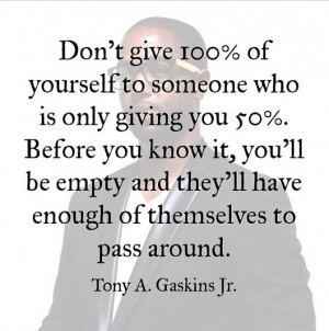 Tony A Gaskins Jr quotes 3