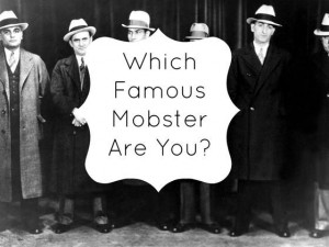 Which Famous Mobster Are You?