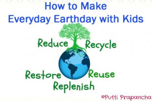 How to Make Everyday Earth Day with Kids