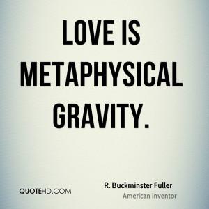Buckminster Fuller Love Quotes