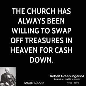 Robert Green Ingersoll Quotes