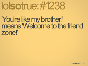 Like Brother Means Wele The Friend...