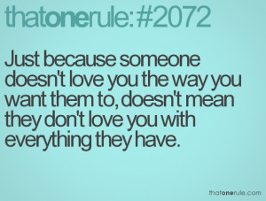 love you the way you want them to doesn t mean they don t love you ...