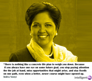 Quote by ndra Nooyi. Intelligenthq