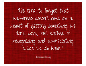 Happiness Quote Frederick Keonig