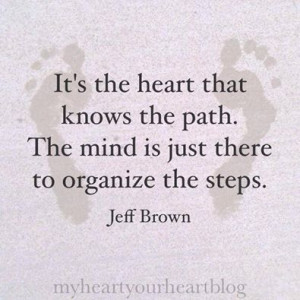 the heart knows the path