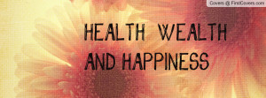 The Quotes On Health And Prosperity. QuotesGram