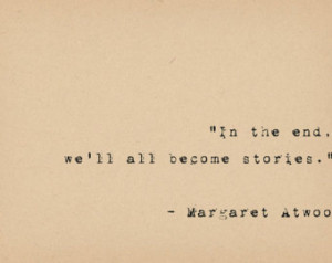 ... Quote - Feminist Storyteller - Book Lover Author Quote - Inspirational