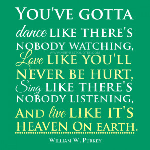 ... inspirational quotes on living life, love quotes, life quotes, dance