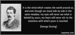More George Gissing Quotes