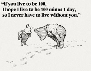 winnie the pooh-i love this quote