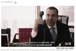 Go Back > Gallery For > Louis Litt Quotes