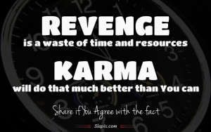 karma more sayings quotes and the best quotes about revenge and karma