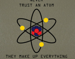 Science Atom quote, Chemistry, Scie nce Home Decoration of an Atom ...