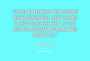 quote-Chris-Daughtry-the-hits-always-wind-up-being-the-81944.png