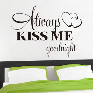 Boutique Always kiss me Good night quote bedroom decals/removable ...