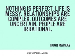 Perfect Quotes About Life