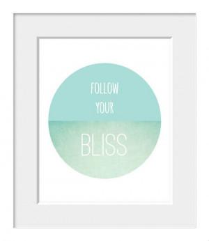 Follow Your Bliss, LOVE, Nursery Art, Kids Art, Inspirational Quote ...