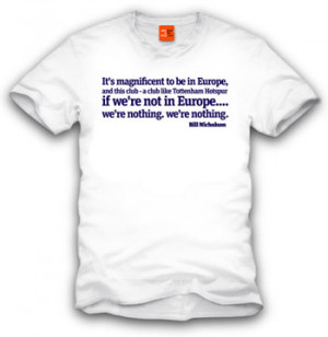 Bill Nicholson quote t-shirt