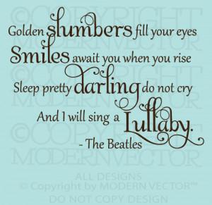 The Beatles Quote Vinyl Wall Decal Lettering GOLDEN SLUMBERS Nursery ...