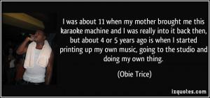More Obie Trice Quotes