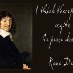 think-therefore-I-am-Descartes