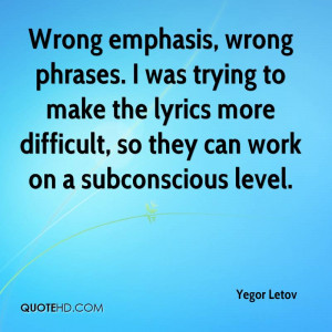 yegor-letov-quote-wrong-emphasis-wrong-phrases-i-was-trying-to-make-th ...