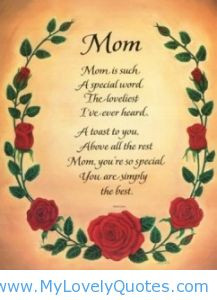 ... are so special you are simply the best 2013 best mothers day quotes