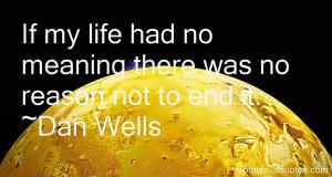 Favorite Dan Wells Quotes