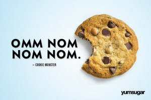 famous food quotes funny quotes cookie monster famous food quotes