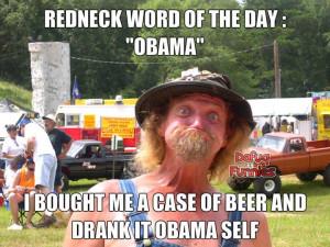 Barack Obama -Obama: Redneck Word of the Day