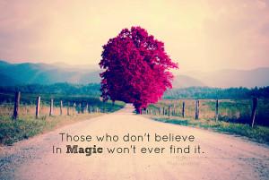 magic quotes # quotes # tumblr # tumblr quotes # tumblr quote ...