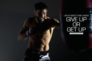 ... .com/life-is-about-one-choice-give-up-or-get-up-boxing-quotes